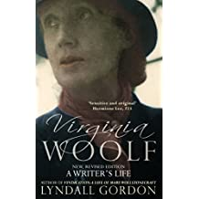 Virginia Woolf: A Writer's Life (English Edition)