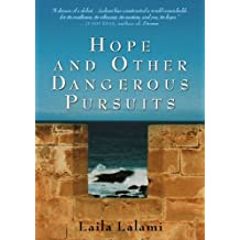 Hope and Other Dangerous Pursuits (English Edition)