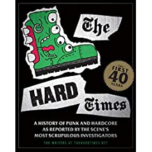 The Hard Times: The First 40 Years (English Edition)