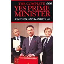 The Complete Yes Prime Minister (English Edition)