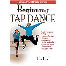 Beginning Tap Dance (Interactive Dance Series) (English Edition)