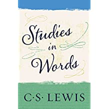 Studies in Words (English Edition)