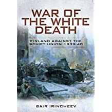 War of the White Death (English Edition)