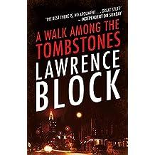A Walk Among The Tombstones (A Matt Scudder Mystery) (English Edition)