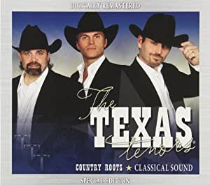 The Texas Tenors Country Roots - Classical Sound