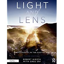 Light and Lens: Photography in the Digital Age (English Edition)
