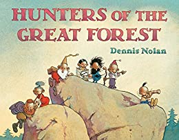 """Hunters of the Great Forest (English Edition)"",作者:[Nolan, Dennis]"