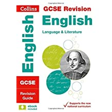 GCSE 9-1 English Language and English Literature Revision Guide (Collins GCSE 9-1 Revision) (English Edition)