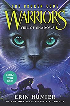 """Warriors: The Broken Code #3: Veil of Shadows (English Edition)"",作者:[Hunter, Erin]"