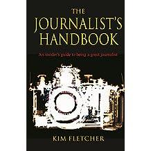 The Journalist's Handbook (English Edition)