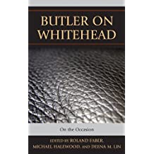 Butler on Whitehead: On the Occasion (Contemporary Whitehead Studies) (English Edition)
