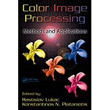 Color Image Processing: Methods and Applications (Image Processing Series Book 7) (English Edition)