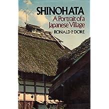 Shinohata: A Portrait of a Japanese Village (English Edition)