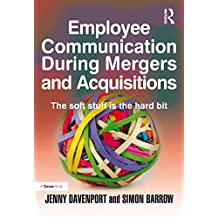 Employee Communication During Mergers and Acquisitions (English Edition)