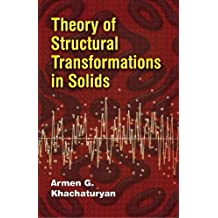 Theory of Structural Transformations in Solids (Dover Books on Engineering) (English Edition)