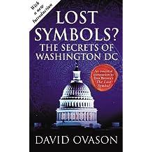 Lost Symbols?: The Secrets of Washington DC (English Edition)