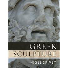 Greek Sculpture (English Edition)