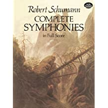 Complete Symphonies in Full Score (Dover Music Scores) (English Edition)
