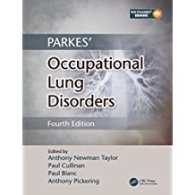 Parkes' Occupational Lung Disorders, Fourth Edition (English Edition)