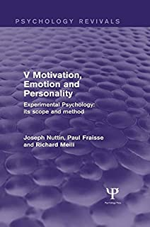 Experimental Psychology Its Scope and Method: Volume V (Psychology Revivals): Motivation, Emotion and Personality (English Edition)