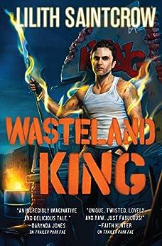 """Wasteland King (Gallow and Ragged) (English Edition)"",作者:[Saintcrow, Lilith]"