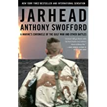 Jarhead: A Marine's Chronicle of the Gulf War and Other Battles (English Edition)