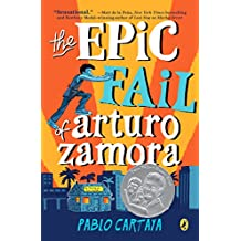 The Epic Fail of Arturo Zamora (English Edition)