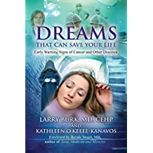 Dreams That Can Save Your Life: Early Warning Signs of Cancer and Other Diseases (English Edition)