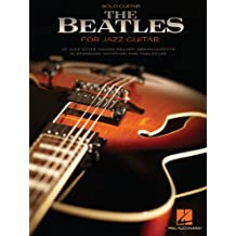 The Beatles for Jazz Guitar Songbook (English Edition)