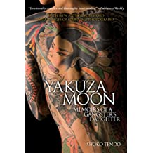 Yakuza Moon: Memoirs of a Gangster's Daughter (English Edition)