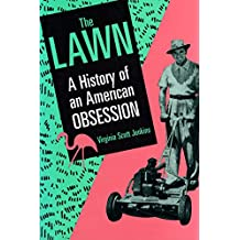 The Lawn: A History of an American Obsession (English Edition)