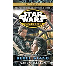 Rebel Stand: Star Wars Legends (The New Jedi Order): Enemy Lines II (Star Wars: The New Jedi Order Book 12) (English Edition)