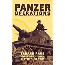 Panzer Operations: The Eastern Front Memoir of General Raus, 1941-1945 (English Edition)