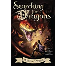 Searching for Dragons: The Enchanted Forest Chronicles, Book Two (English Edition)