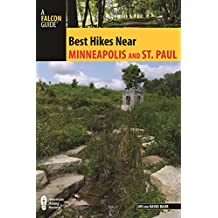 Best Hikes Near Minneapolis and Saint Paul (Best Hikes Near Series) (English Edition)
