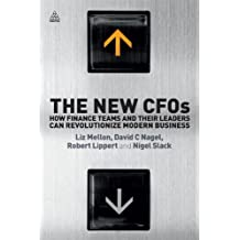 The New CFOs: How Financial Teams and their Leaders Can Revolutionize Modern Business (English Edition)