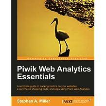 Piwik Web Analytics Essentials (English Edition)