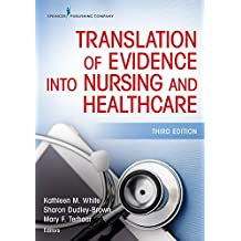 Translation of Evidence Into Nursing and Healthcare, Third Edition (English Edition)
