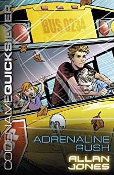 """""""Adrenaline Rush: Book 5 (Codename Quicksilver) (English Edition)"""",作者:[Jones, Allan Frewin]"""