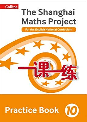 Shanghai Maths – The Shanghai Maths Project Practice Book Year 10: For the English National Curriculum.pdf