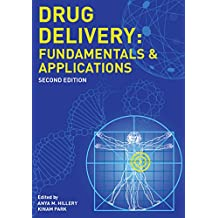 Drug Delivery: Fundamentals and Applications, Second Edition (English Edition)