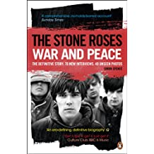 The Stone Roses: War and Peace (English Edition)