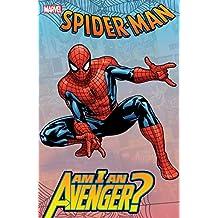 Spider-Man: Am I An Avenger? (Avengers (1963-1996)) (English Edition)