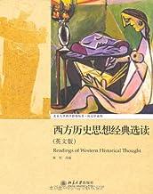 西方历史思想经典选读(英文版) (北京大学西学影印丛书)