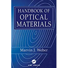 Handbook of Optical Materials (Laser & Optical Science & Technology) (English Edition)