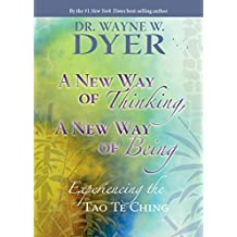 A New Way of Thinking, A New Way of Being (English Edition)