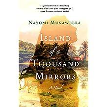 Island of a Thousand Mirrors: A Novel (English Edition)