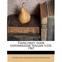 Tijdschrift Voor Entomologie Volume V.110, 1967
