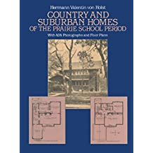 Country and Suburban Homes of the Prairie School Period (Dover Architecture) (English Edition)