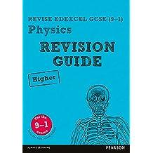 Revise Edexcel GCSE (9-1) Physics Higher Revision Guide (REVISE Edexcel GCSE Science 11) (English Edition)